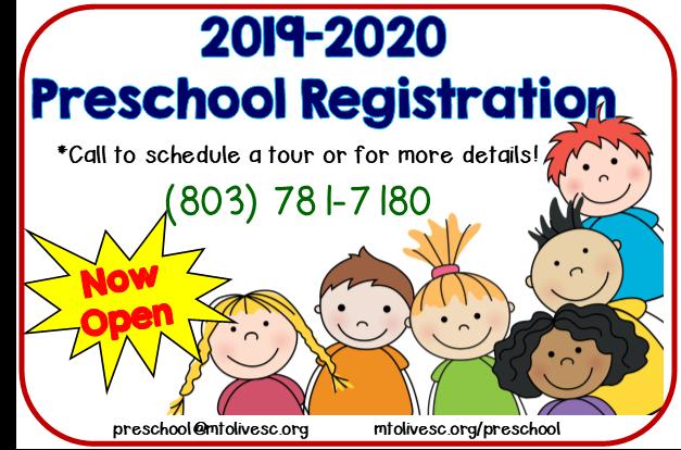 2019-2020 Preschool Registration - call 803.781.7180